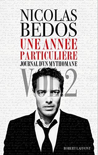 Une Année particulière (ROMAN) par Nicolas BEDOS