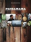 PachaMama. Cuisine des premières nations