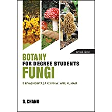 Botany for Degree Students Fungi