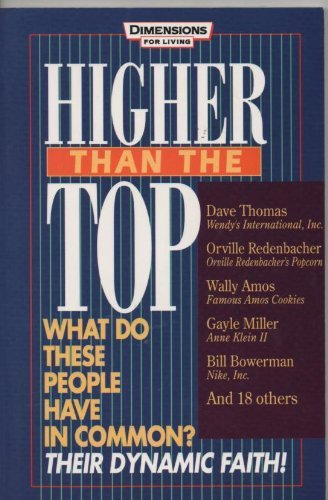 higher-than-the-top-what-do-these-people-have-in-common-their-dynamic-faith