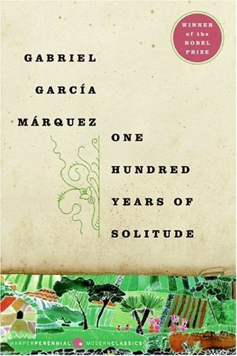 One Hundred Years of Solitude 1st (first) Edition by Garcia Marquez, Gabriel published by Harper Perennial Modern Classics (2006)
