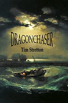 Dragonchaser (The Annals of Mondia) by [Stretton, Tim]