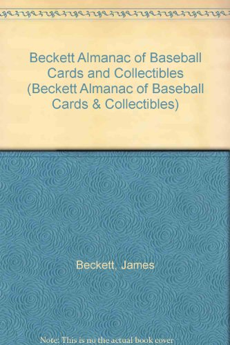 Beckett Almanac Of Baseball Cards And Collectibles por James Beckett