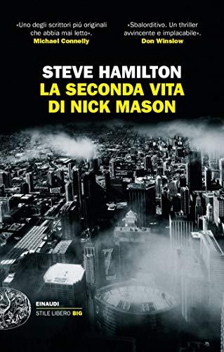 Steve Hamilton - La seconda vita di Nick Mason (2019)