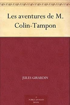 Les aventures de M. Colin-Tampon par [Girardin, Jules]