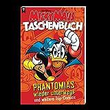 Micky Maus Taschenbuch Nr. 03: Phantomias wieder unterwegs und weitere...