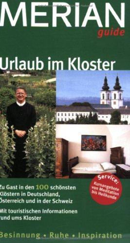 Urlaub im Kloster (MERIAN guide)