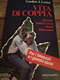 Scarica Libro Vita di coppia Quando l amore cerca nuove dimensioni (PDF,EPUB,MOBI) Online Italiano Gratis