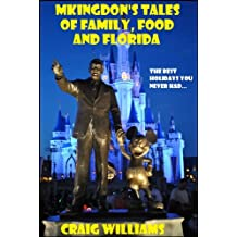 Mkingdon's Tales of Family, Food and Florida.