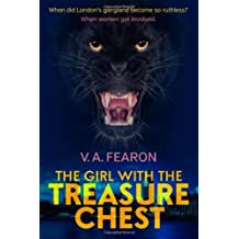 The Girl with the Treasure Chest: Written by V.A. Fearon, 2013 Edition, Publisher: Village Books [Paperback]
