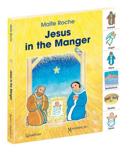 Jesus in the Manger (My First Words (Ignatius Press)) by Maite Roche (2011-10-03)
