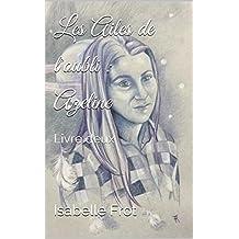 Les Ailes de l'oubli : Azeline: Livre deux