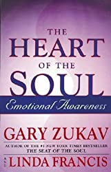 Heart Of The Soul: Emotional Awareness by Gary Zukav (2002-02-04)