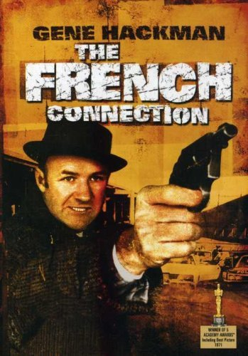 The French Connection by Gene Hackman