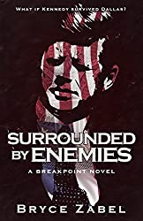 Surrounded by Enemies: A Breakpoint Novel by Bryce Zabel (2015-11-03)