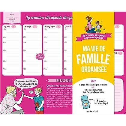 La semaine décapante des parents imparfaits : Ma vie de famille organisée