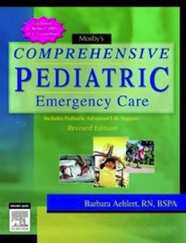 Mosby's Comprehensive Pediatric Emergency Care: Revised Edition by Barbara Aehlert (2012-10-26)