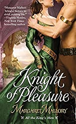Knight of Pleasure (All the King's Men) by Margaret Mallory (2009-12-01)