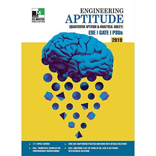 Engineering Aptitude : ESE, GATE, PSUs 2019 (Quantitative Aptitude & Analytical Ability)