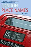 A Dictionary of London Place-Names (Oxford Quick Reference)