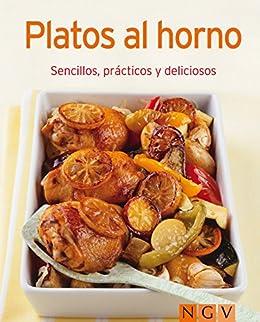 Platos al horno: Nuestras 100 mejores recetas en un solo libro ...