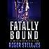 Fatally Bound - A serial killer thriller (McRyan Mystery Thriller Series Book) (McRyan Mystery Series Book 5)