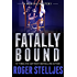 Fatally Bound - A chilling crime thriller (Mac McRyan Mystery Series) (English Edition)