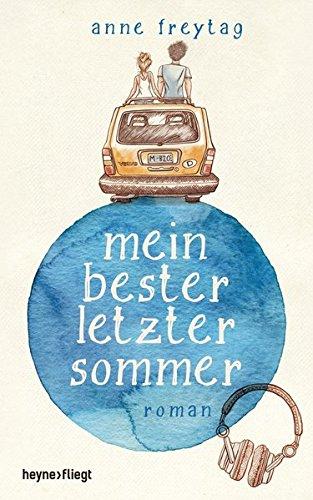 Buchseite und Rezensionen zu 'Mein bester letzter Sommer' von Anne Freytag