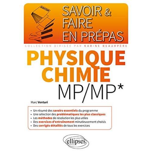 Savoir & Faire en Prépas Physique Chimie MP/MP*