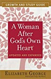 A Woman After God's Own Heart Growth and Study Gui