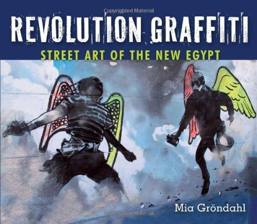 Revolution Graffiti: Street Art of the New Egypt by Gr?ndahl, Mia (2013) Paperback par Mia Gr?ndahl