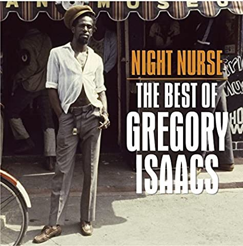 Best Of Gregory Isaac - Night Nurse:the Best