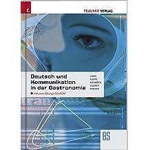 Deutsch und Kommunikation in der Gastronomie (Ausgabe für Deutschland): inklusive Übungs CD-ROM