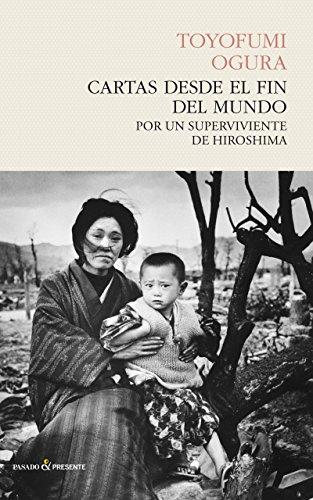Cartas desde el fin del mundo (Historia (pasado)) por Toyofumi Ogura