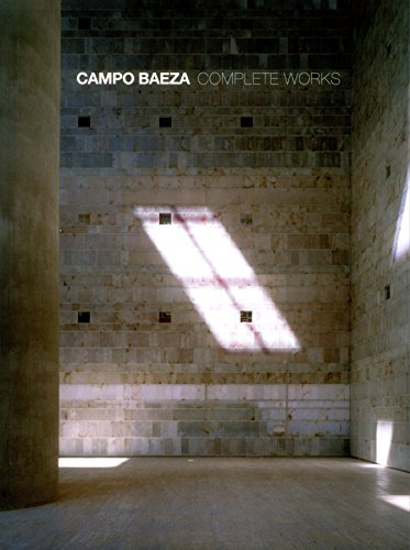 Campo Baeza the Work of Alberto Campo Baeza /Anglais