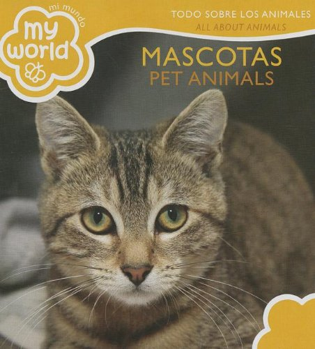 Mascotas \ Pet Animals: Toto Sobre Los Animales \ All About Animals (Mi Mundo\my World) por Brimax Publishing