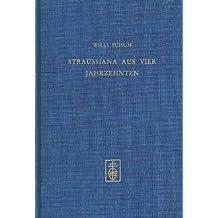Straussiana aus vier Jahrzehnten
