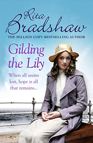 Gilding the Lily: A captivating saga of love, sisters and tragedy (English Edition)