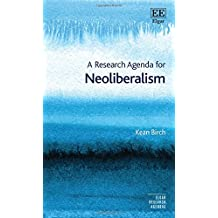 A Research Agenda for Neoliberalism (Elgar Research Agendas)