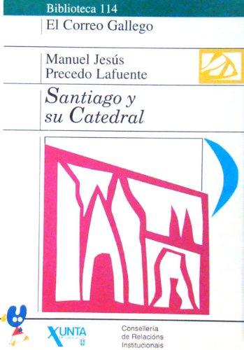 Santiago y su catedral