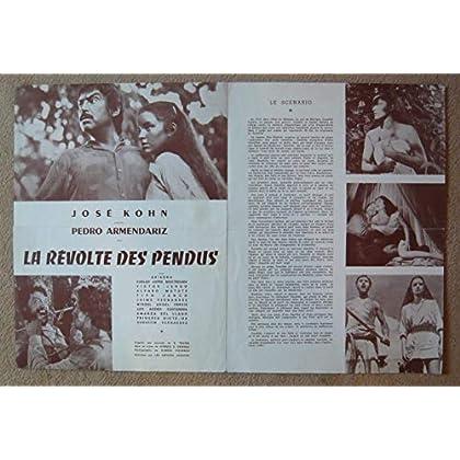 Dossier de presse de La Révolte des Pendus (1954) – 31x 46 cm - Film de Alfredo B. Crevenna avec Pedro Armandariz, Victor Junco, Ariadna – Photos N&B + résumé du scénario – Bon état.
