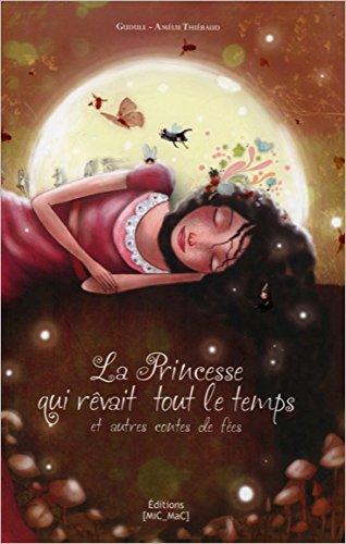 La Princesse qui rêvait tout le temps (souple)