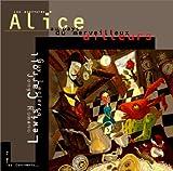 Les Aventures d'Alices au pays du merveilleux ailleurs