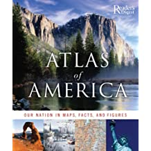 Atlas of America: Our Nation in Maps, Facts, and Pictures
