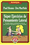 https://libros.plus/super-ejercicios-de-pensamiento-lateral-great-lateral-thinking-puzzles/