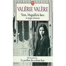 Vera, magnifica love et pages diverses (Ldp Litterature)