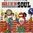 Sock It To 'Em Soul