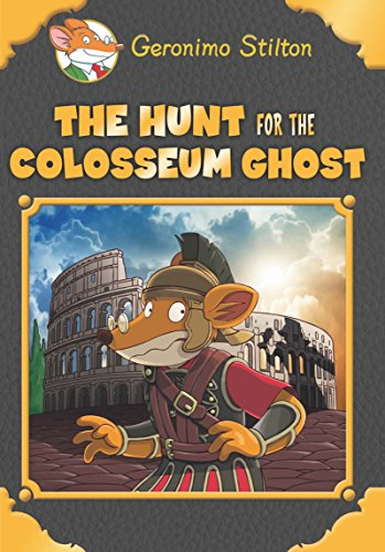Geronimo Stilton SE: The Hunt for the Coliseum Ghost Image