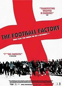 The Football Factory Affiche du film Poster Movie L'usine de ballon (11 x 17 In - 28cm x 44cm) Danish Style A