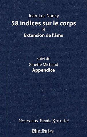 58 indices sur le corps et Extension de l'âme suivi de Appendice